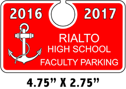 Rialto High School Faculty Parking Hang Tag