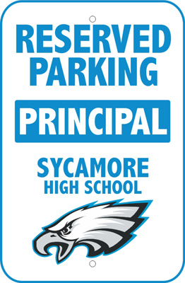 Reserved Parking Sign - School Principal