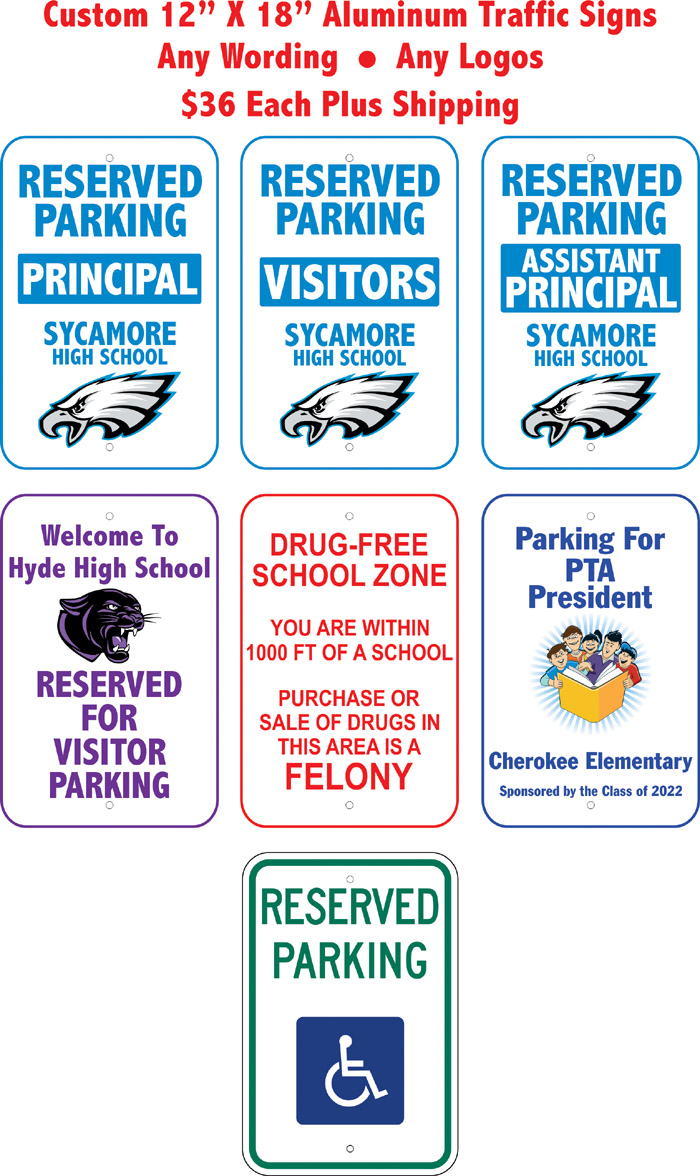 Traffic Signs, Parking Signs and No Parking Signs For Schools and Business